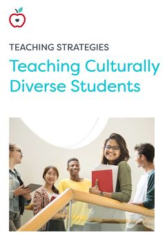 Read about strategies and behaviors to employ when teaching culturally diverse students. (Grades PreK-12)