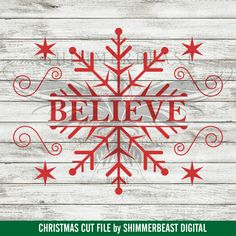 Christmas SVG Cut File Believe svg by ShimmerbeastDigital Christmas Svg, Christmas Quotes, Christmas Shirts, Christmas Projects, All Things Christmas, Holiday Crafts, Christmas Decorations, Christmas Doodles, Christmas Ideas