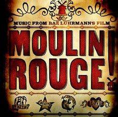 Moulin Rouge Soundtrack by Craig Armstrong