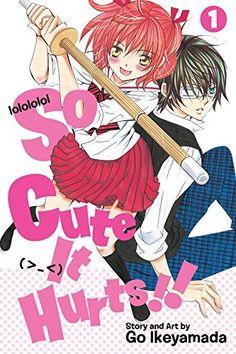 So Cute It Hurts!!, Vol. 1 by Go Ikeyamada https://www.amazon.com/dp/1421579855/ref=cm_sw_r_pi_dp_x_BTvcyb8GTN2NW