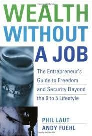 Wealth Without a Job | Free Online Pdf Book #Exercise #PersonalTraining #pdfbook #selfhelp #eBooks #Education #pdfbooksin #Management #Business #Entrepreneurship