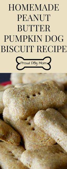Homemade Peanut Butter Pumpkin Dog Biscuit Recipe - Proud Dog Mom Dog Biscuit Recipe Easy, Dog Biscuit Recipes, Dog Treat Recipes, Dog Food Recipes, Dog Cookie Recipes, Recipe Treats, Baking Recipes, Puppy Treats, Diy Dog Treats