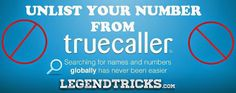 How To Unlist Your Mobile Number From Truecaller:-  Many of you don't want to reveal your Identity and want to stay Anonymous may be beacause its against your privacy. But there is an App called Truecaller which reveals the Name of the caller. So, here I am gonna teach you how you guys can Unlist your Mobile Number from TrueCaller..