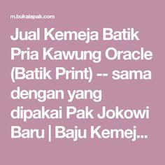 Jual Kemeja Batik Pria Kawung Oracle (Batik Print) -- sama dengan yang dipakai Pak Jokowi Baru | Baju Kemeja Pria Koleksi Terbaru |  Bukalapak