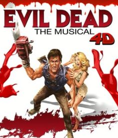 EVIL DEAD...THE MUSICAL...4D @ PLANET HOLLYWOOD
