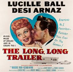 We all love Lucy!  Six sheet poster for the 1954 film, The Long, Long Trailer.