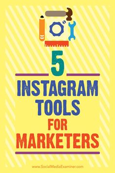 Want to manage Instagram more efficiently?  Looking for new tools to improve your Instagram marketing?  In this article, you'll discover five tools to help you manage your presence on Instagram and grow your community. Via /smexaminer/.