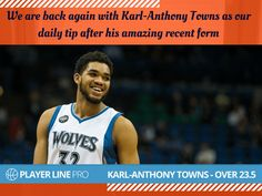 Have a look at this image of Karl-Anthony Towns who has averaged 28.6ppg over his last seven games and has been the most dominant big man in the game for the past month. For more information, Visit: playerlinepro.com