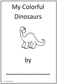 dinosaur theme for preschool | have added a my colorful dinosaurs book under the theme dinosaurs ...