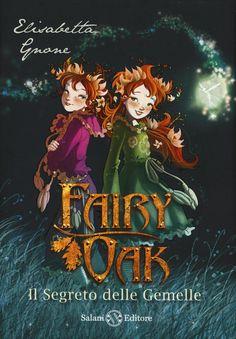 Libro Il segreto delle gemelle. Fairy Oak: 1 di Elisabetta Gnone
