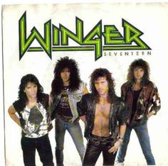 Winger – Seventeen Label: Atlantic – Format: Vinyl, 45 RPM, Stereo Country: US Released: 1988 Genre: Rock Style: Glam Tracklist 1 Seventeen 2 Poison Angel Cover is VG. S bit dirty with a slight record ring starting to show. Vinyl is VG+/Near mint 80s Metal Bands, 80s Hair Metal, 80s Rock Bands, Hair Metal Bands, Cool Bands, Hard Rock, Rock & Pop, Rock And Roll, 80s Music