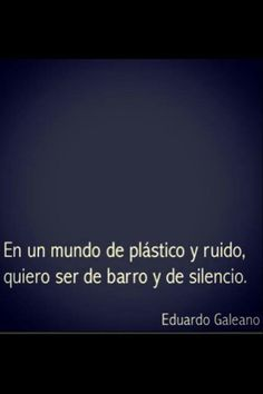 the deepest, usual Eduardo Galeano