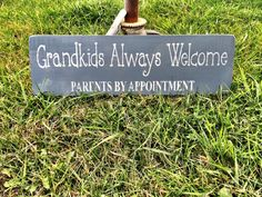 Grandkids Always Welcom Parents by Appointment by CharmingWillows