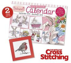 TWO FAB FREEBIES – Adorable Bebunni calendar plus Christmas robin chart, look for them both free with issue 221 of The World of Cross Stitching magazine, out now
