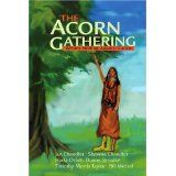 The Acorn Gathering: Writers Uniting Against Cancer (Paperback)By Duane Simolke