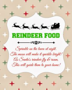 Reindeer Food {Recipe & Free Printable} I made this for my daughters Kinder Class Party instead of giving candy. Our recipe is oatmeal, cheerios, glitter (red, green and chunky icicle). The kids LOVED it!!