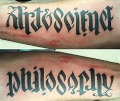 Ambigram - a tattoo lettering design that equates to two words - depending on which direction you're reading