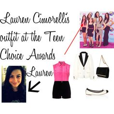 """Lauren Cimorelli's outfit at the Teen Choice Awards"" by ashleysapuppo on Polyvore"