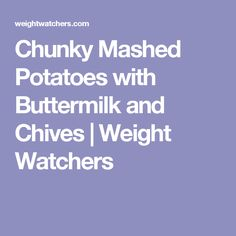 Skinny Buttermilk Mashed Potatoes With Chives Recipe — Dishmaps