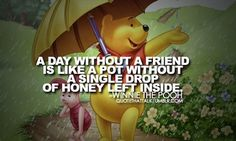 winnie the pooh. winnie the pooh quotes. Winnie The Pooh Pictures, Winnie The Pooh Quotes, Winne The Pooh, Character Quotes, Friends Are Like, Crazy Friends, True Friends, Pooh Bear, Disney Quotes
