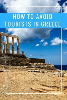 How to avoid tourists in Greece