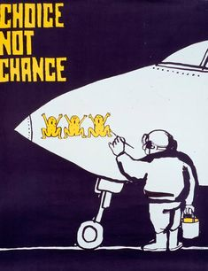 """Choice not chance"", Tomi Ungerer"