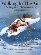 Walking in the Air (Theme from The Snowman) (Softcover)