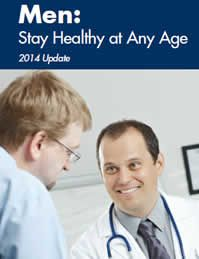 Men: Stay Healthy at Any Age  Checklist to help men maintain their health from the Agency for Healthcare Research & Quality.