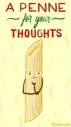 Funny Pun: A Penne For Your Thoughts - Food Humor