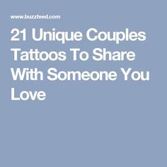 21 Unique Couples Tattoos To Share With Someone You Love
