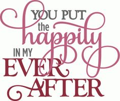 View Design #54422: you put happily ever after - layered phrase