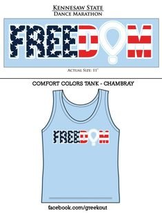 Hey Dance Marathon people! KSU Dance Marathon has created a tank with both some #FTK and #American spirit! Don't miss out on this opportunity :) Only $12 per tank! (and it's Comfort Colors!)