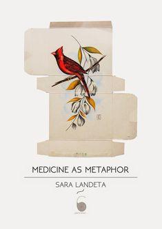 """Sara Landeta: """"MEDICINE AS METAPHOR"""" // """"LA MEDICINA Y SUS METAFORAS"""""""