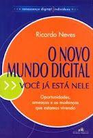 O novo mundo digital ricardo.  Compre este livro AQUI