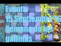 Plants vs Zombies 2 - Evento/Semana de las gallinas - 15 Sept'16 - GAMEP...