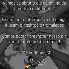 Vamos celebrar este dia lindo?  #tramelamultimidia #tramelamultimidia #trameleiros #vamostramelar #boratramelar #amizade #friendship #diadoamigo #amigo #amiga #photo #foto #fotografia #photography #recife #brasil #brazil #olinda #pernambuco #jaboatao
