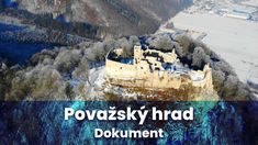 Považský hrad - Dokumentárny film 2020 - Vyletik.eu Mount Rushmore, Mountains, Nature, Travel, Voyage, Viajes, Traveling, The Great Outdoors, Trips