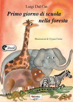 11. Primo giorno di scuola nella foresta (Luigi Dal Cin). Perché i cuccioli degli animali della foresta sono così emozionati? L'elefante, la giraffa, il camaleonte, la tartaruga, nessuno riesce a dormire quella notte. Perfino al coccodrillo spuntano lacrime di emozione. Saranno vere? Certo, perché il giorno dopo, per tutti loro, è il primo giorno di scuola.