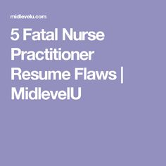 Tips For Writing A Resume Pdf Nurse Practitioner Resume Objective  Resume Samples  Pinterest  Resume Basics with How To Build My Resume Pdf  Fatal Nurse Practitioner Resume Flaws  Midlevelu Online Resume Excel