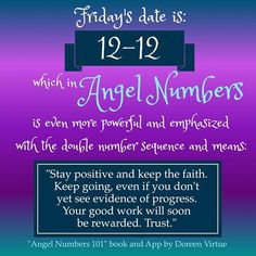 12-12 is a powerful Angel Number, and an excellent time for you to take bold and confident actions moving forward.