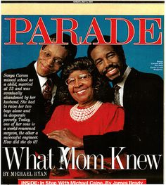 Curtis, Sonya and Ben Carson on the cover of Parade May 11, 1997. Heal, Inspire, Revive.