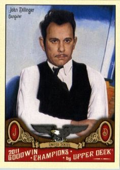 John Dillinger / Gangster - Trading Card, i want this