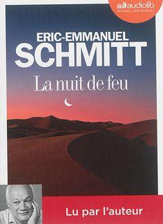 Details pour La nuit de feu / Eric-Emmanuel Schmitt