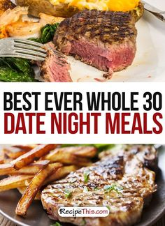 Whole 30 Recipes | Best Ever Whole30 Date Night Meals Whole 30 Recipes For Surviving The Whole 30 from RecipeThis.com