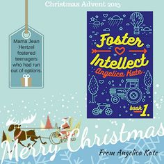 Christmas Advent 2015 - Day 17 - Foster Intellect by @akate3499 (Aging Out Book 1)