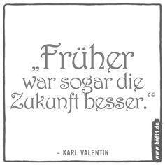 The Words, Karl Valentin, Humor, New Years Eve, Losing Me, No Time For Me, Math Equations, Funny, Quotes