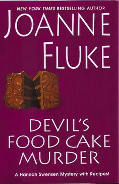 Devil's Food Cake Murder by Joanne Fluke - I have been reading this series for years too. I love the recipes. I just wish the main character would pick her love interest already. The Love Triangle is getting old. I Love Books, Good Books, Books To Read, My Books, Mystery Novels, Mystery Series, Joanne Fluke Books, Hannah Swensen, Pulp Fiction Book