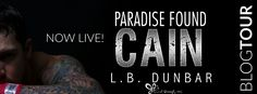 BLOG TOUR Cain by LB Dunbar @lbdunbarwrites   Grab this hot MMA fighter today!  Blurb:  I hate that I love you she said. You left me. I lost you theres a difference. Now that I found you I intend to keep you. Lost. Id tasted the sweetest fruit of temptation and I wanted another bite. I had promised myself before but once wasnt enough. The savory flavor of her lingered long after Id lost her. Contending with the pressure to return to the fight in order to prove myself to my father and the…