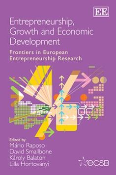 Entrepreneurship, growth and economic development : frontiers in European entrepreneurship research. Cheltenham : Edward Elgar, 2011. Matèries. 	Emprenedoria; Creixement econòmic; Desenvolupament econòmic. http://cataleg.ub.edu/record=b2197100~S1*cat    #bibeco