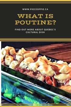 What is Poutine? Why is Quebec, Canada and the world's obsessed with Poutine?
